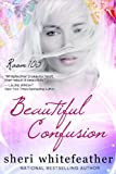 img - for Beautiful Confusion (Room 105, book one) book / textbook / text book