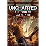 Uncharted - The Fourth Labyrinth (Video Game Novel)by Christopher Golden