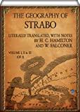img - for The Geography of Strabo (Volume I, II & III of 3): Literally Translated, with Notes book / textbook / text book