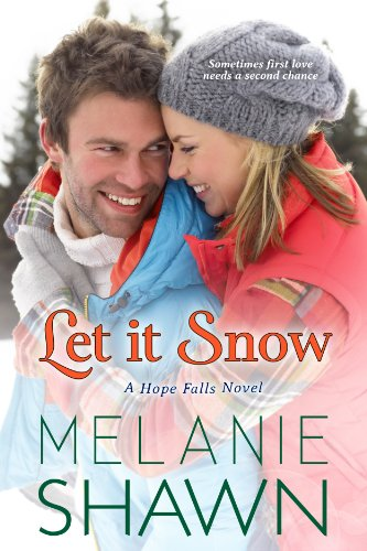 Melanie Shawn - Let It Snow (A Hope Falls Novel)