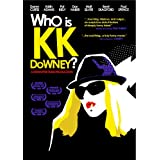Who Is KK Downey?by Darren Curtis