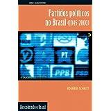 Partidos Políticos no Brasil (1945-2000)