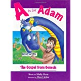 A Is for Adam: The Gospel from Genesis ~ Ken Ham