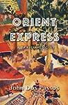Orient Express: A Travel Memoir (Engl...