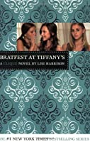 Bratfest at Tiffany's (The Clique #9)