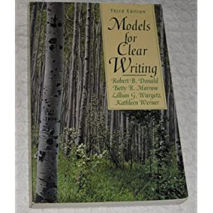 Models for Clear Writing Robert B. Donald