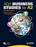 AQA Business Studies For A2: WITH Dynamic Learning Student Edition Ian Marcousé