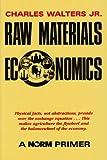 Raw Materials Economics: A NORM Primer