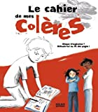 echange, troc Irène Colas, Princesse Camcam - Le cahier de mes colères