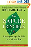 The Nature Principle: Human Restoration and the End of Nature-Deficit Disorder