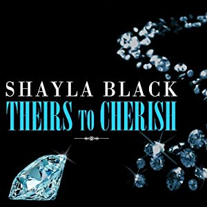 Theirs to Cherish: Wicked Lovers Series, Book 8 | [Shayla Black]