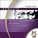 Au-delà du principe de plaisir | Livre audio Auteur(s) : Sigmund Freud Narrateur(s) : Jérôme Frossard