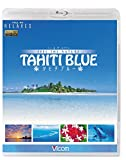 Relaxes FEEL THE NATURE -TAHITI ...[Blu-ray/ブルーレイ]