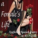 A Female's Life | Bev Pogreba
