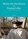David G Williams Mutiny On The Bounty & Pandora's Box