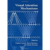 Visual Attention Mechanisms