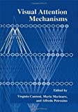 img - for Visual Attention Mechanisms book / textbook / text book