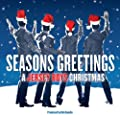 Seasons Greetings: A Jersey Boys Christmas