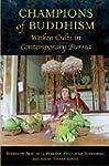 Champions of Buddhism: Weikza Cults i...