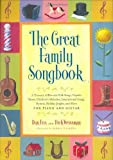 img - for Great Family Songbook: A Treasury of Favorite Folk Songs, Popular Tunes, Children's Melodies, International Songs, Hymns, Holiday Jingles and More for Piano and Guitar. book / textbook / text book
