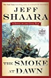 The Smoke at Dawn: A Novel of the Civil War (Random House Large Print)