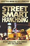 img - for Street Smart Franchising book / textbook / text book