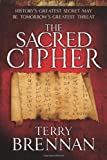 The Sacred Cipher: A Novel (The Jerusalem Prophecies)