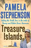 Treasure Islands: Sailing the South Seas in the Wake of Fanny and Robert Louis Stevenson (0755312864) by Stephenson, Pamela