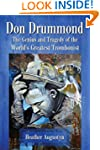 Don Drummond: The Genius and Tragedy...