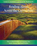 img - for Reading Aloud Across the Curriculum: How to Build Bridges in Language Arts, Math, Science, and Social Studies book / textbook / text book
