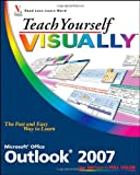 img - for Teach Yourself VISUALLY Outlook 2007 (Teach Yourself VISUALLY (Tech)) book / textbook / text book