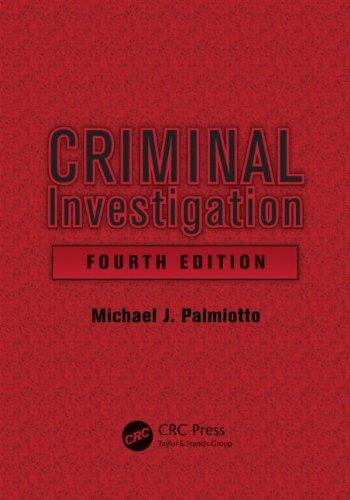 Criminal Investigation, Fourth Edition