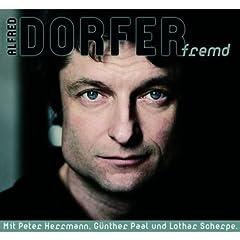 Fremd von Alfred Dorfer Audio CD