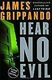 Hear No Evil (006072689X) by Grippando, James