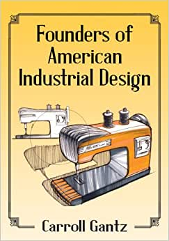 Founders Of American Industrial Design