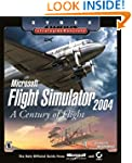 Microsoft Flight Simulator 2004: A Ce...