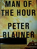 Man of the Hour (1841151238) by Blauner, Peter