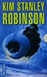 Kim Stanley Robinson Coffret en 3 volumes : Mars la rouge ; Mars la verte ; Mars la bleue : La trilogie martienne par Robinson
