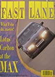 Fast Lane magazine back issue 01/1991 No 82 Lotus Carlton, Lancia Delta Integrale, Lamborghini, Toyota Celica