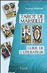 Tarot de Marseille - Guide de l'utili...