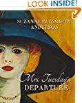 Mrs. Tuesday's Departure: A Thrilling...
