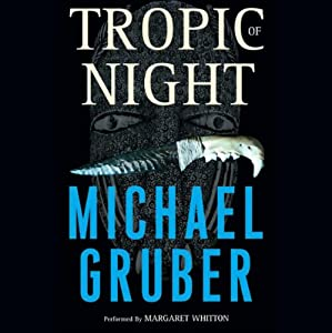 Tropic of Night | [Michael Gruber]