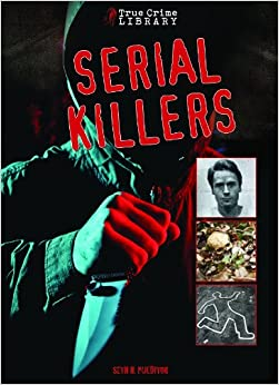Books About Serial Killers True Crime Stories
