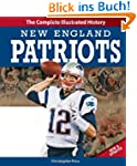 New England Patriots New & Updated Ed...