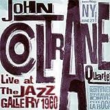 echange, troc John Coltrane, Pete la Roca - Live At The Jazz Gallery (1960)