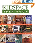 Kidspace Idea Book: Creative Playroom...