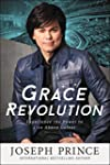 Grace Revolution: Experience the Powe...