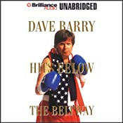 Dave Barry Hits Below the Beltway | [Dave Barry]