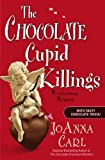 The Chocolate Cupid Killings: A Chocoholic Mystery