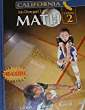 img - for McDougal Littell Middle School Math California: Student Edition Course 2 2008 (Mid Sch Math 08/10) book / textbook / text book